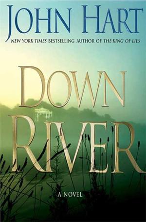 Down River by John Hart
